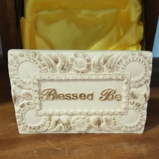 Blessed Be Plaque ~ Spiritually Speaking